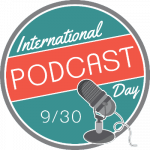 International #PodcastDay