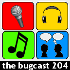 thebugcast204