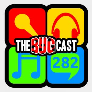 thebugcast282