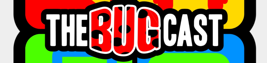 thebugcast604
